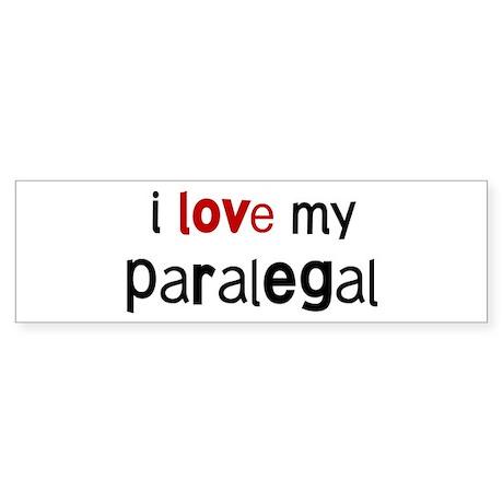 I love my Paralegal Bumper Sticker