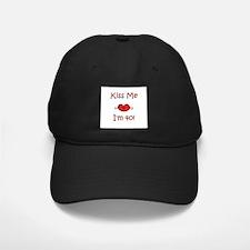 Kiss Me I'm 40! Baseball Hat