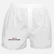 I love my Optometry Student Boxer Shorts