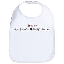 I love my Occupational Therap Bib