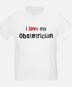 I love my Obstetrician T-Shirt