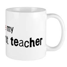 I love my Management Teacher Mug
