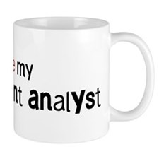 I love my Management Analyst Mug