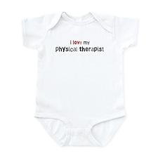 I love my Physical Therapist Infant Bodysuit