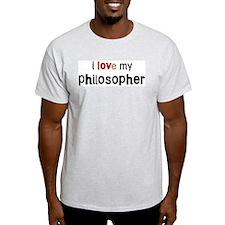 I love my Philosopher T-Shirt