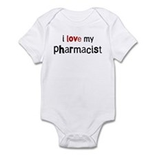I love my Pharmacist Infant Bodysuit