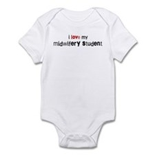 I love my Midwifery Student Infant Bodysuit