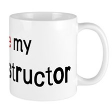 I love my Flight Instructor Small Mug