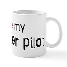 I love my Helicopter Pilot Mug