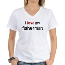 I love my Fisherman Shirt