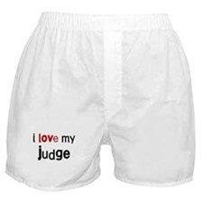 I love my Judge Boxer Shorts