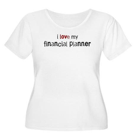 I love my Financial Planner Women's Plus Size Scoo
