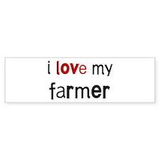 I love my Farmer Bumper Car Sticker