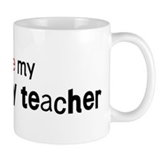 I love my Geography Teacher Mug