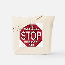 STOP Making China Rich Tote Bag