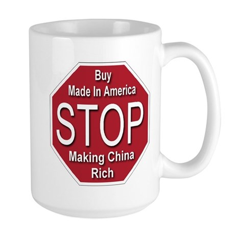 STOP Making China Rich Large Mug