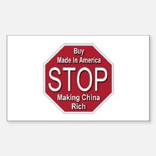 STOP Making China Rich Rectangle Decal