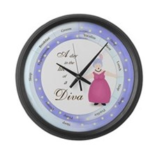 A Day in the Life of a Diva Large Wall Clock
