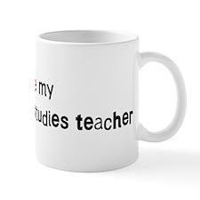 I love my Environmental Studi Mug