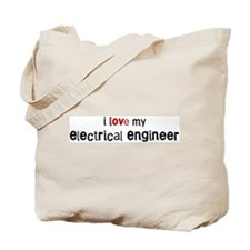 I love my Electrical Engineer Tote Bag