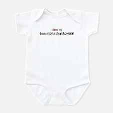 I love my Educational Psychol Infant Bodysuit