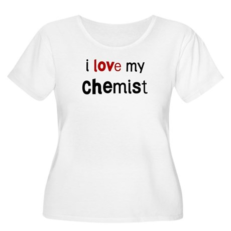 I love my Chemist Women's Plus Size Scoop Neck T-S