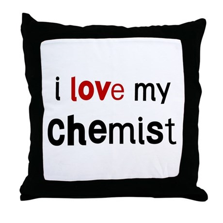 I love my Chemist Throw Pillow
