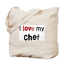 I love my Chef Tote Bag