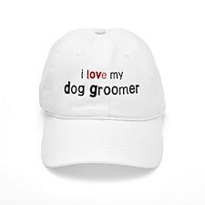I love my Dog Groomer Baseball Cap