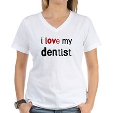 I love my Dentist Shirt
