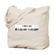 I love my Database Manager Tote Bag
