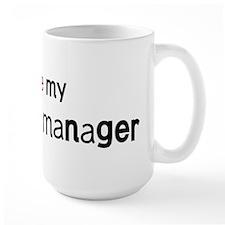 I love my Database Manager Mug
