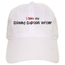 I love my Closed Baseball Caption Writ Baseball Cap