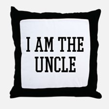I am the Uncle Throw Pillow