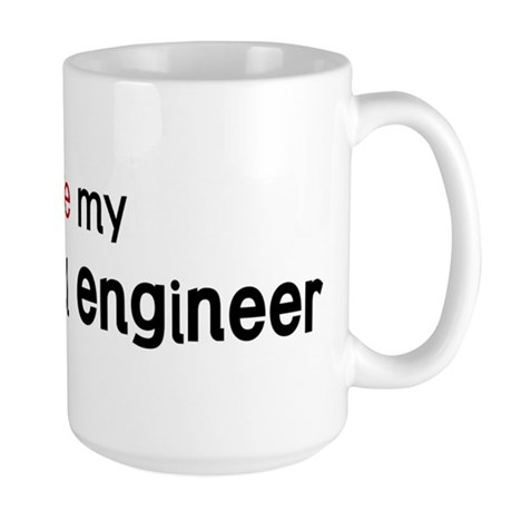 I love my Biomedical Engineer Large Mug