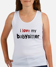 I love my Babysitter Women's Tank Top