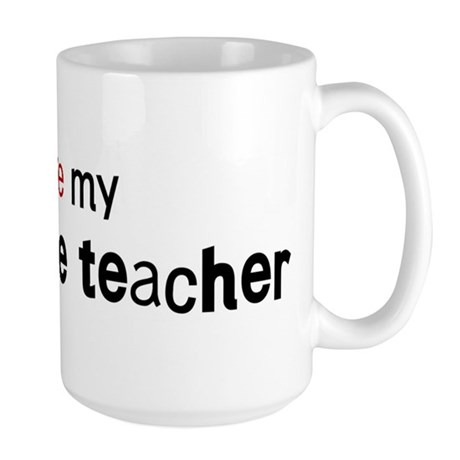 I love my Agriculture Teacher Large Mug