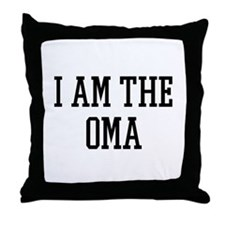 I am the Oma Throw Pillow
