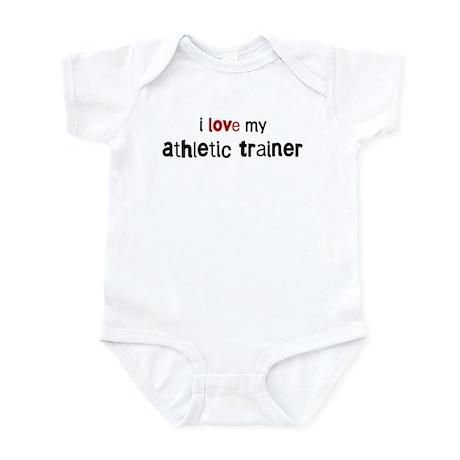 I love my Athletic Trainer Infant Bodysuit