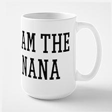 I am the Nana Mug