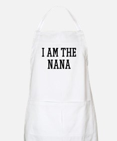 I am the Nana BBQ Apron