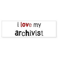 I love my Archivist Bumper Car Sticker