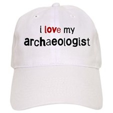 I love my Archaeologist Baseball Cap