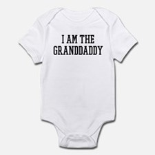 I am the Granddaddy Infant Bodysuit