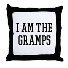 I am the Gramps Throw Pillow