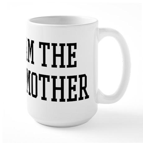 I am the Godmother Large Mug