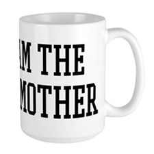 I am the Godmother Mug