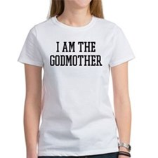 I am the Godmother Tee