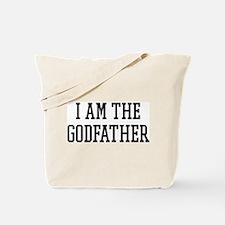 I am the Godfather Tote Bag
