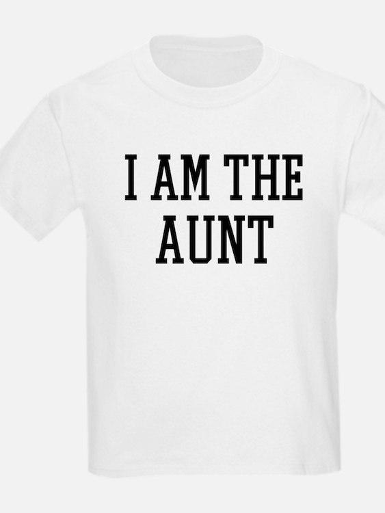 I am the Aunt T-Shirt